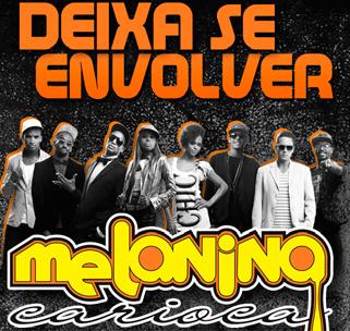 Melanina Carioca - Deixa Se Envolver (Trilha Sonora de Babilônia)