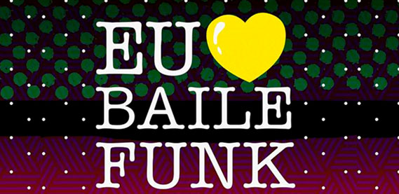 Eu Amo Baile Funk