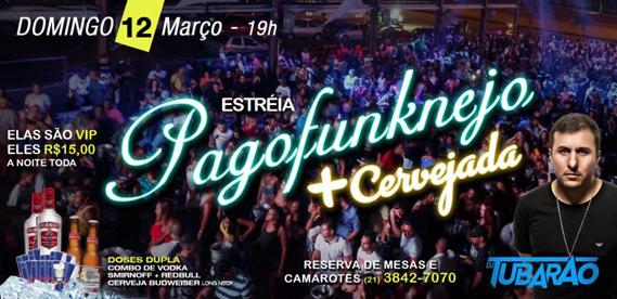 Pagofunkneja + Cervejada, no Rei do Bacalhau