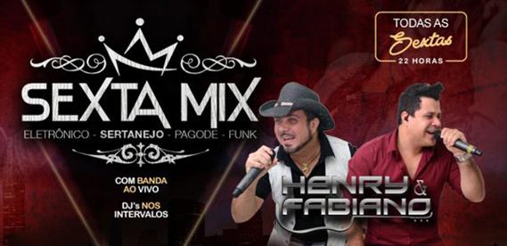 Sexta Mix, com Henry & Fabiano