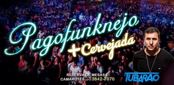 Pagofunknejo com DJ Tubarão - Rei do Bacalhau