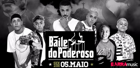 Baile do Poderoso, no Barra Music