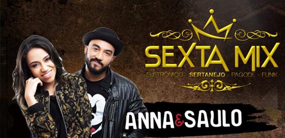 Sexta-Mix Anna e Saulo