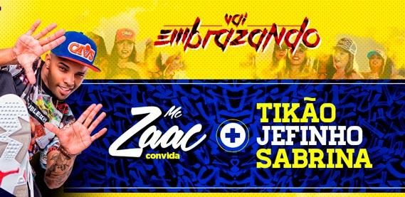 Barra Music, Vai Embrazando com MC Zaac