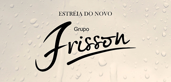 Estreia do Grupo Frisson