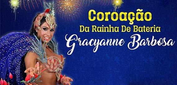 Coroação da Rainha de Bateria Gracyane Barbosa