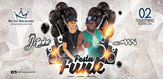 Festa Funk, no Rei do Bacalhau