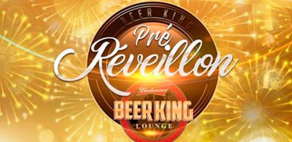 Pré Reveillon Beer King Lounge