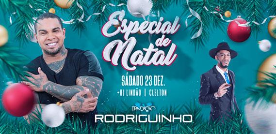Especial de Natal com Rodriguinho, na Tradição Show
