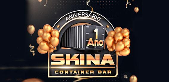 Skina Bar - Festa de Aniversário de 1 Ano