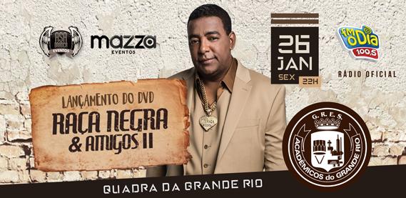 Lançamento do DVD Raça Negra e Amigos 2