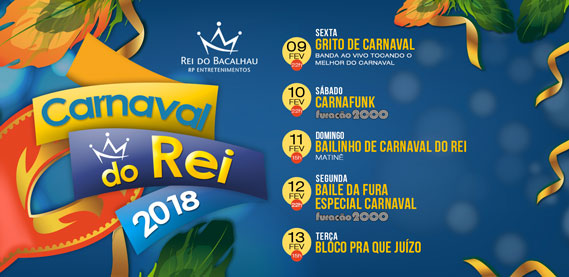 Carnaval 2018 do Rei do Bacalhau