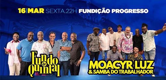 Fundo de Quintal + Moacyr Luz & Samba do Trabalhador