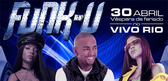 Funk-U, no Vivo Rio