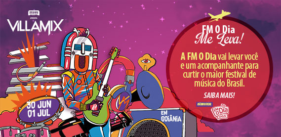 FM O Dia Me Leva Villa Mix Goiânia