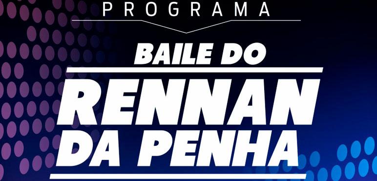 Baile do Rennan da Penha