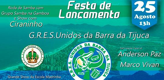 Festa de lançamento da Escola de Samba Unidos da Barra da Tijuca