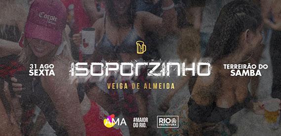ISOPORZINHO no Terreirão do Samba