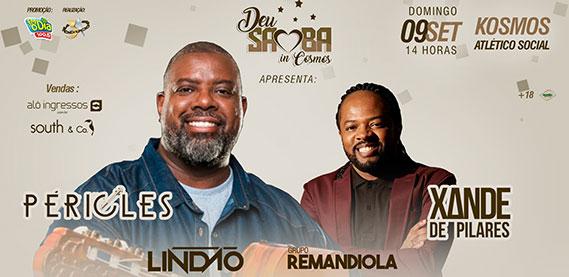 Deu Samba in Cosmos com Péricles, Xande de Pilares, Dj Lindão e Remandiola