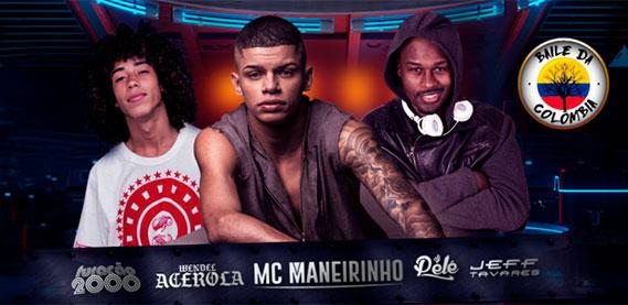 Segundinha do Rei com Furacão 2000, Baile Da Colômbia, DJ Pelé, Mc Maneirinho, Wendel Acerola e convidados, Jef e Lesco