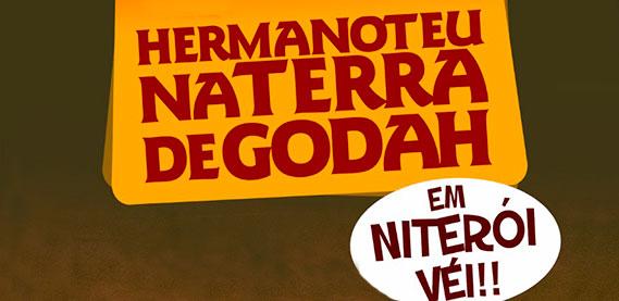 Espetáculo ``Hermanoteu na Terra de Godah`` no Teatro Abel.
