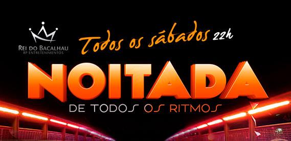 Noitada de Todos os Ritmos com Grupo Curtindo A Vida, Maldonado, DJ Lesco, Dj Danny e Miltão