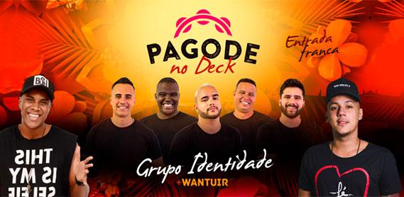 Pagode no Deck com Grupo Identidade, DJ Tacinho e convidados