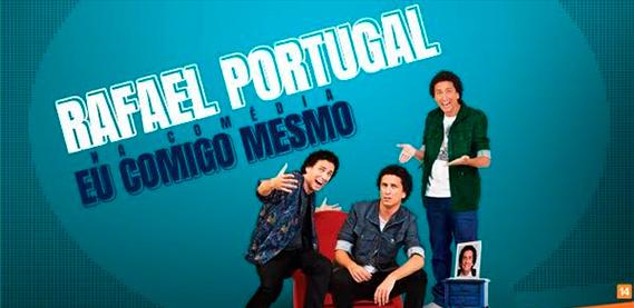 Rafael Portugal em: Eu Comigo Mesmo