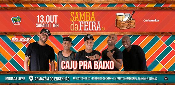 Samba da Feira com Caju Pra Baixo