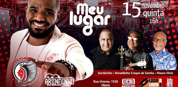 Meu Lugar com Arlindinho, Sombrinha e Mauro Diniz, Ronaldinho Craque do Samba
