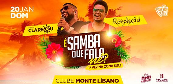 É Samba Que Fala Né? - Clube Monte Líbano