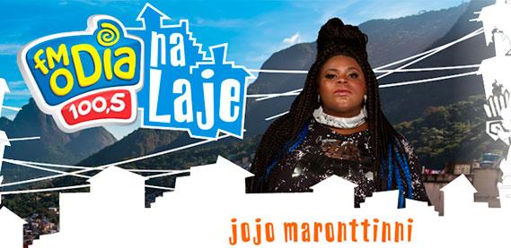 FM O Dia na Laje com Jojo Maronttinni
