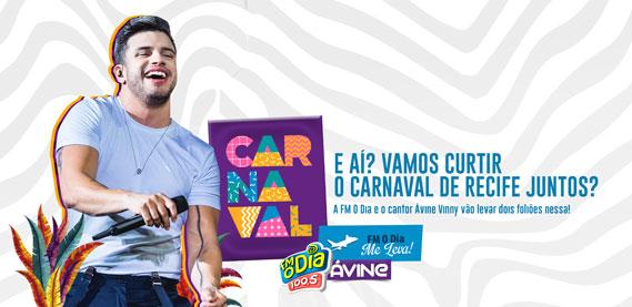 FM O DIA Me Leva pro Carnaval em Recife, com Ávine Vinny