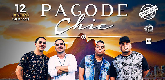 Pagode Chic - Provisório Club