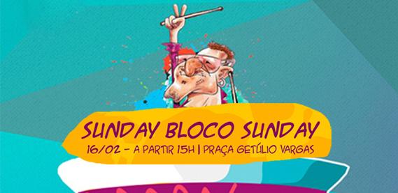 SUNDAY BLOCO SUNDAY