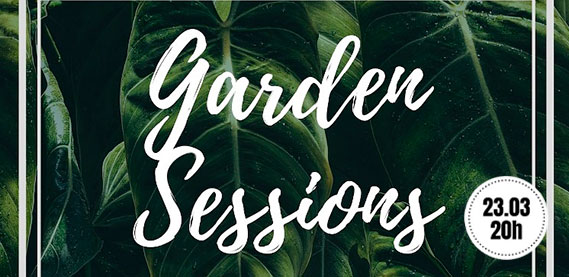 Garden Sessions