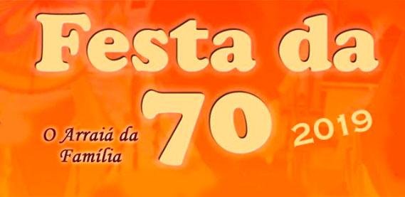 Arraiá Festa da 70
