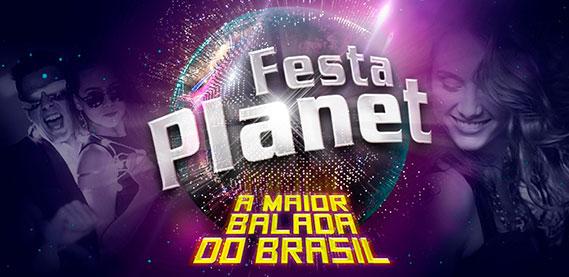 Festa Planet - Espaço Hall