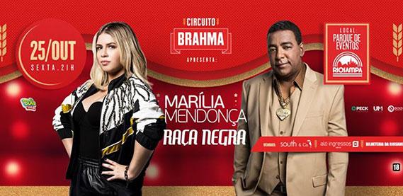Circuito Brahma Apresenta: Marília Mendonça e Raça Negra