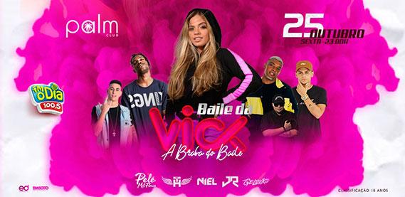 Palm Club - Baile da Vick
