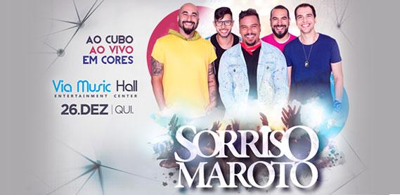 Via Music Hall - Sorriso Maroto