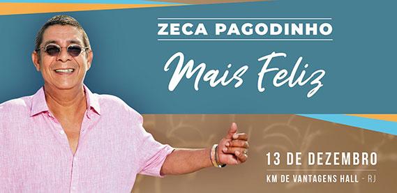 KM de Vantagens Hall - Zeca Pagodinho - Mais Feliz