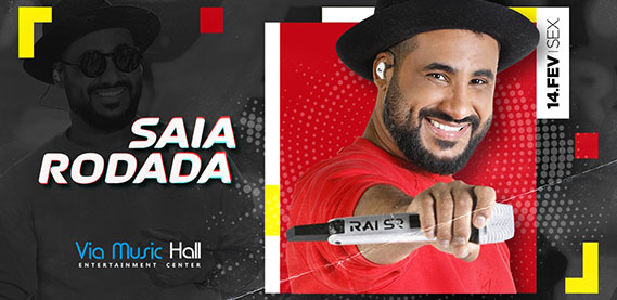 Via Music Hall - Saia Rodada