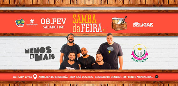 Armazém do Engenhão - Samba da Feira com Grupo Menos É Mais