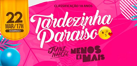 Arena Paraíso - Tardezinha Paraíso