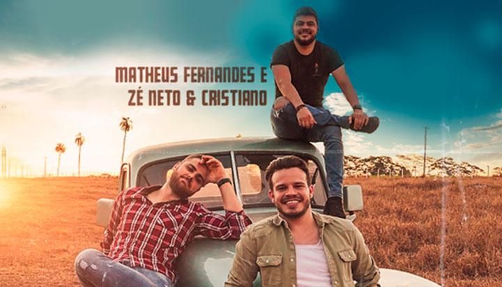 Matheus Fernandes feat. Zé Neto e Cristiano